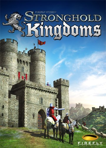 FireFly Studios Stronghold Kingdoms [Game Connect]
